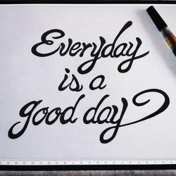Everyday is a good day エブリデイ イズ ア グッドデイのその他の画像